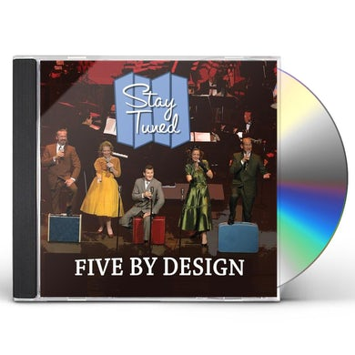 Five By Design STAY TUNED CD