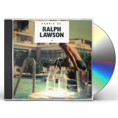 Ralph Lawson FABRIC 33 CD