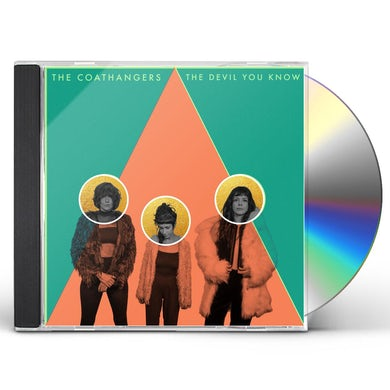 Coathangers THE DEVIL YOU KNOW CD