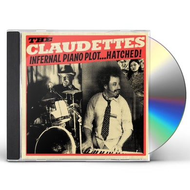 Claudettes INFERNAL PIANO PLOT HATCHED CD