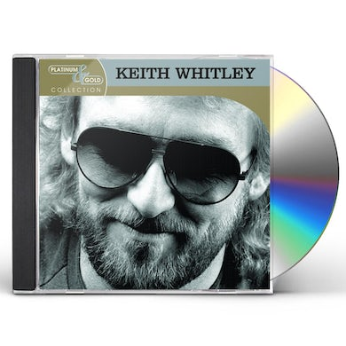 Keith Whitley PLATINUM & GOLD COLLECTION CD