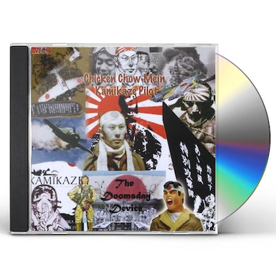 Doomsday Device CHICKEN CHOW MEIN KAMIKAZE PILOT CD