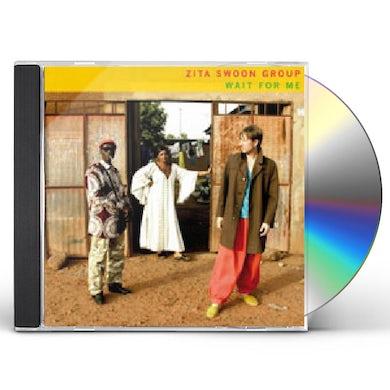 Zita Swoon WAIT FOR ME CD