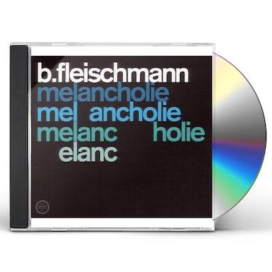 B Fleischmann MELANCHOLIE / SCHUBERT: LIVE CD