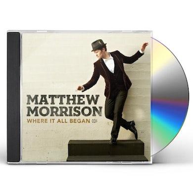 Matthew Morrison WHERE IT ALL BEGAN CD