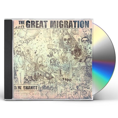 D.W. Brandt GREAT MIGRATION CD