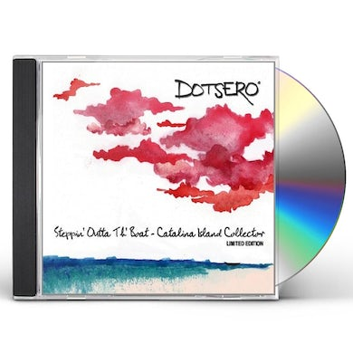 Dotsero STEPPIN' OUTTA TH' BOAT CD