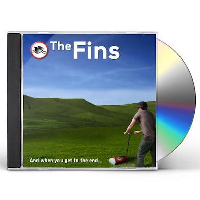 Fins AND WHEN YOU GET TO THE END CD