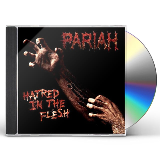 Pariah HATRED IN THE FLESH CD