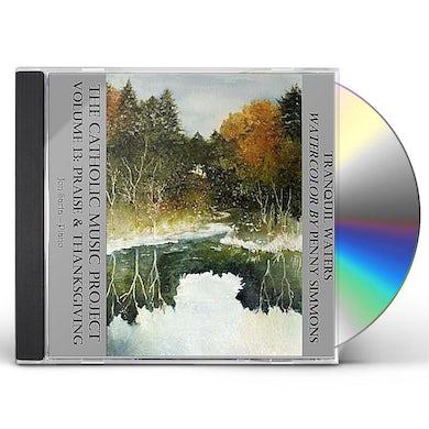 Jon Sarta CATHOLIC MUSIC PROJECT 13: PRAISE & THANKSGIVING CD