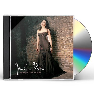 JENNIFER RUSH NOW IS THE HOUR CD