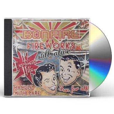 Bonfire FIREWORKS... STILL ALIVE !!! CD