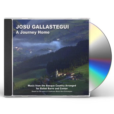 Josu Gallastegui JOURNEY HOME: MUSIC FROM THE BASQUE COUNTRY ARRA CD