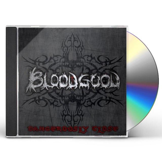 Bloodgood DANGEROUSLY CLOSE CD