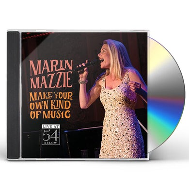 Marin Mazzie MAKE YOUR OWN KIND OF MUSIC - LIVE AT 54 BELOW CD