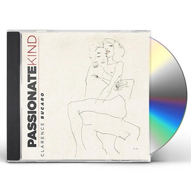 Clarence Bucaro PASSIONATE KIND CD