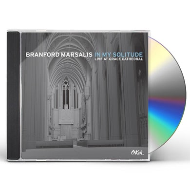 Branford Marsalis IN MY SOLITUDE: LIVE IN CONCERT AT GRACE CATHEDRAL CD