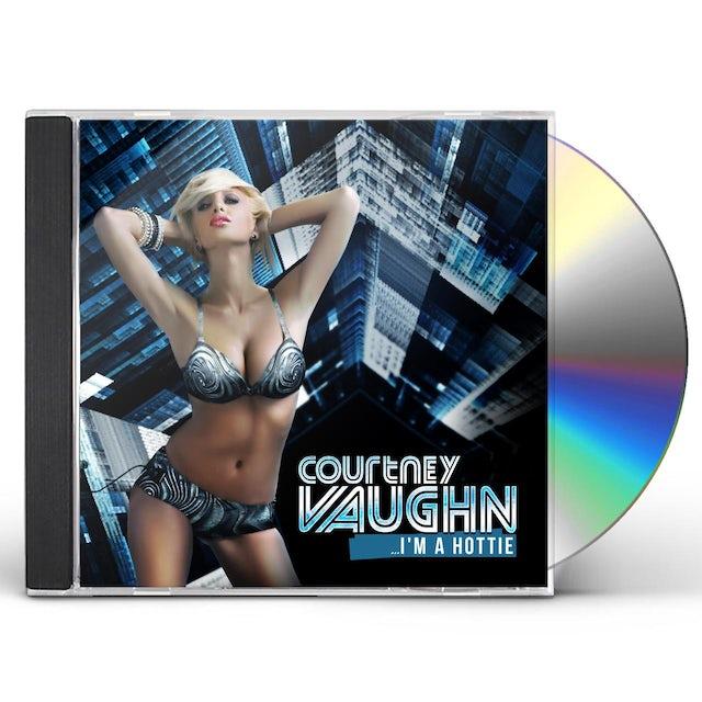 Courtney Vaughn I'M A HOTTIE CD