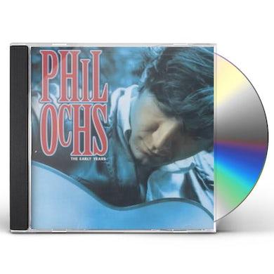Phil Ochs EARLY YEARS CD
