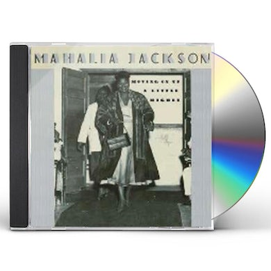Mahalia Jackson MOVING UP A LITTLE HIGHER CD