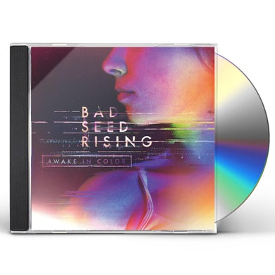 Bad Seed Rising AWAKE IN COLOR CD