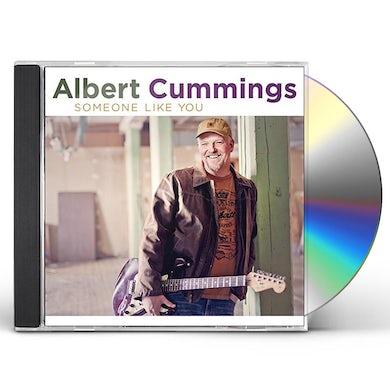 Albert Cummings SOMEONE LIKE YOU CD