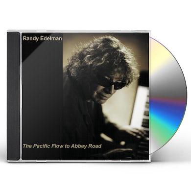 Randy Edelman  PACIFIC FLOW TO ABBEY ROAD CD
