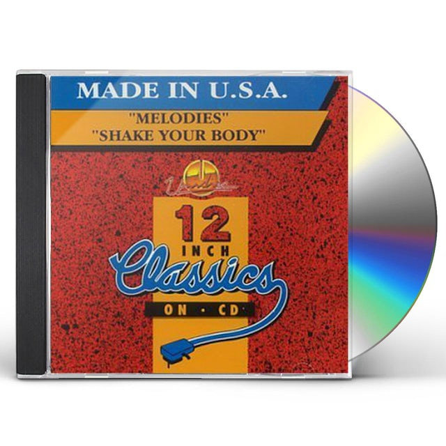 Made In USA MELODIES / SHAKE YOUR BODY CD