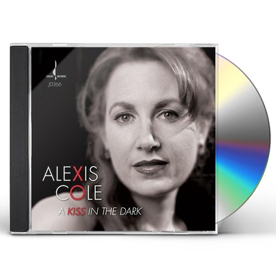 Alexis Cole KISS IN THE DARK CD