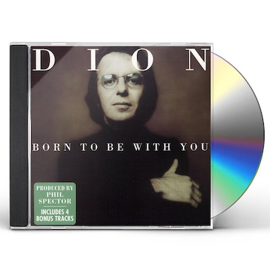 Dion BORN TO BE WITH YOU CD