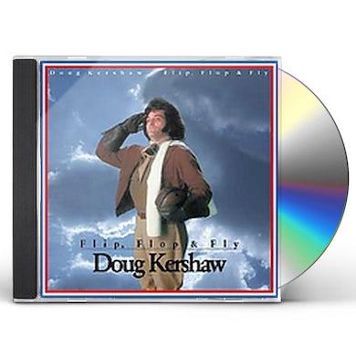 Doug Kershaw FLIP FLOP & FLY CD