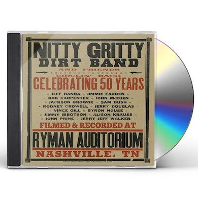 Nitty Gritty Dirt Band CIRCLIN BACK-CELEBRATING 50 YEARS CD