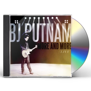 BJ Putnam MORE & MORE CD