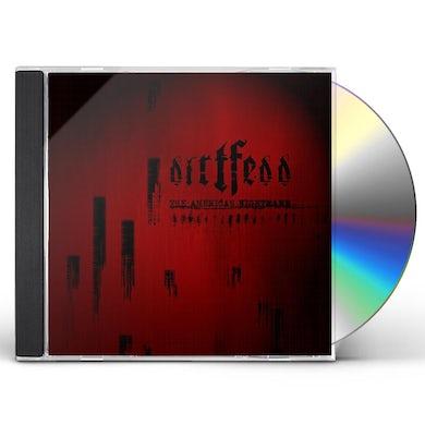 Dirtfedd AMERICAN NIGHTMARE CD