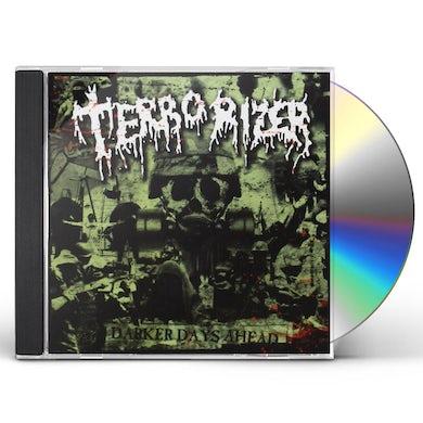 Terrorizer DARKER DAYS AHEAD CD