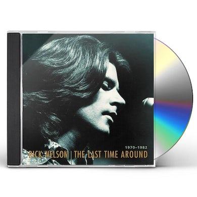 Ricky Nelson LAST TIME AROUND 1970-1982 CD
