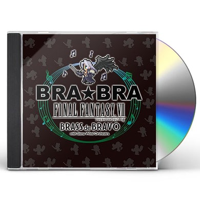 BRA BRA FINAL FANTASY VII BRASS DE BRAVO CD