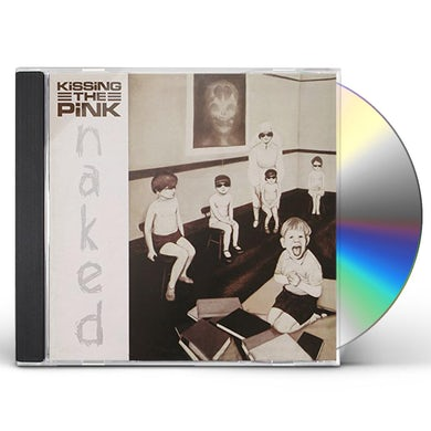 Kissing The Pink NAKED: EXPANDED EDITION CD