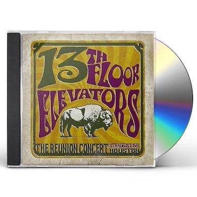 The 13th Floor Elevators REUNION CONCERT CD