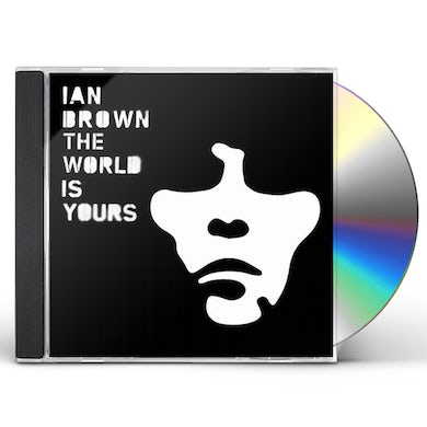 Ian Brown WORLD IS YOURS CD
