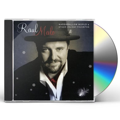 Raul Malo MARSHMALLOW WORLD & OTHER HOLIDAY FAVORITES CD