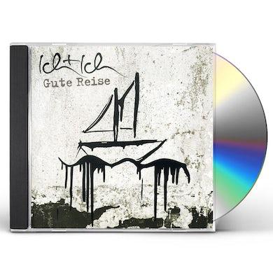 Ich & Ich GUTE REISE CD