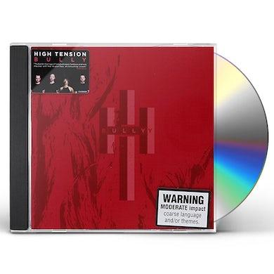 High Tension BULLY CD