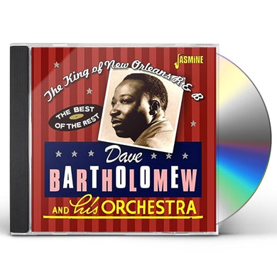 Dave Bartholomew KING OF NEW ORLEANS R&B: THE BEST OF THE REST CD