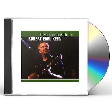 Robert Earl Keen LIVE FROM AUSTIN TEXAS CD