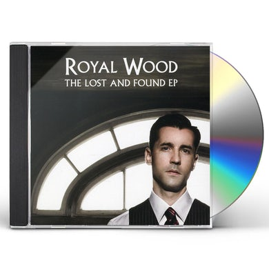 Royal Wood LOST & FOUND EP CD