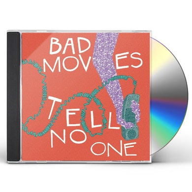 Bad Moves TELL NO ONE CD