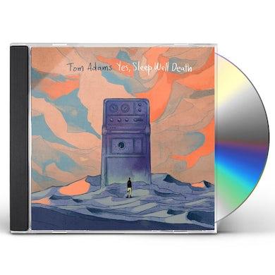 Tom Adams YES SLEEP WELL DEATH CD