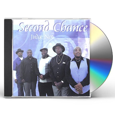 Second Chance JUDGE NOT CD