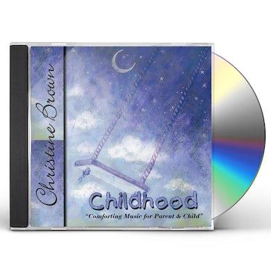 Christine Brown CHILDHOOD CD